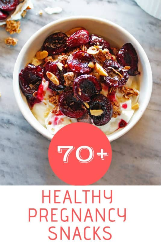 The ultimate list of 70+ healthy pregnancy snacks!